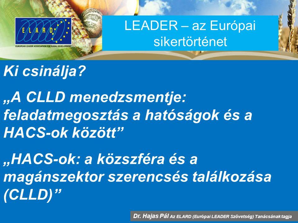 LEADER – az Európai sikertörténet Ki csinálja.