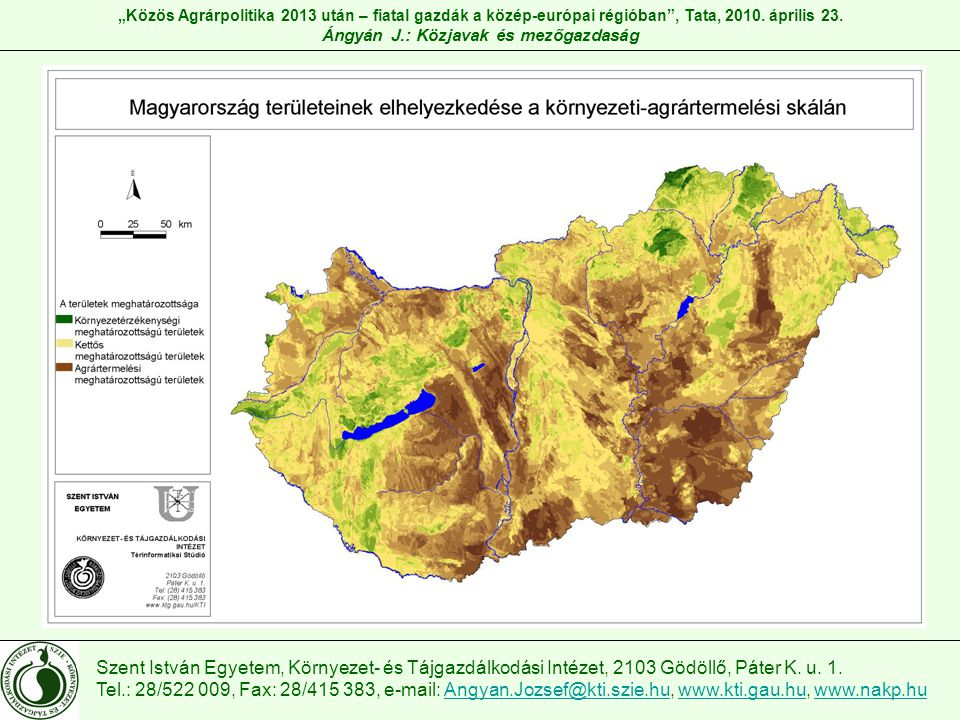 Szent István Egyetem, Környezet- és Tájgazdálkodási Intézet, 2103 Gödöllő, Páter K.
