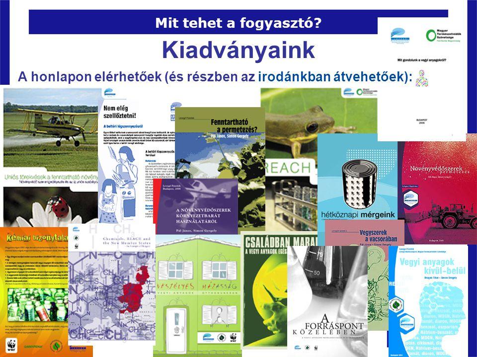 Kiadványaink Pécs, 2008. március 28. Mit tehet a fogyasztó? A honlapon elérhetőek (és részben az irodánkban átvehetőek):