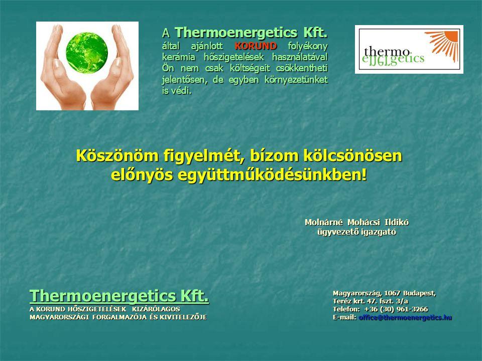 A Thermoenergetics Kft. által ajánlott KORUND folyékony kerámia hőszigetelések használatával Ön nem csak költségeit csökkentheti jelentősen, de egyben