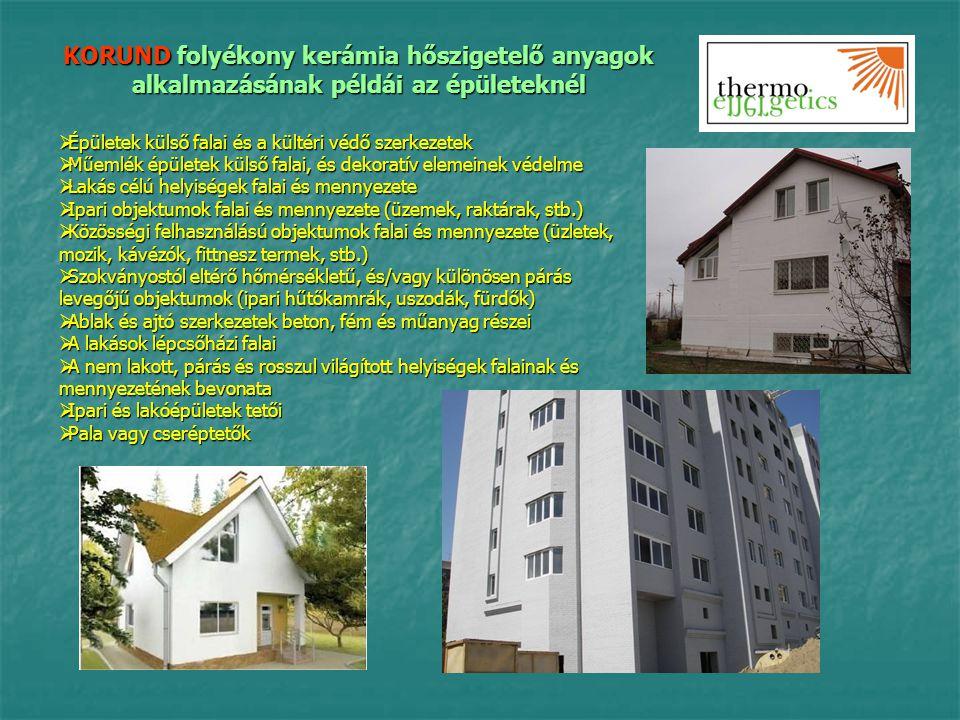 KORUND folyékony kerámia hőszigetelő anyagok alkalmazásának példái az épületeknél  Épületek külső falai és a kültéri védő szerkezetek  Műemlék épüle