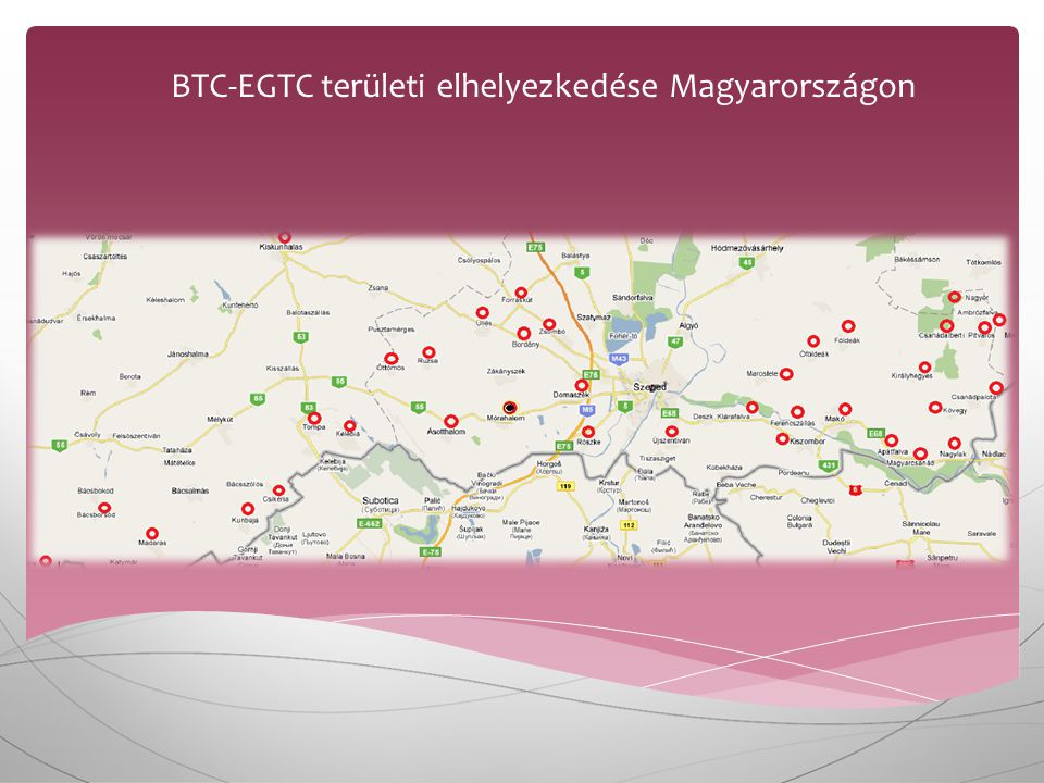 BTC-EGTC területi elhelyezkedése Magyarországon