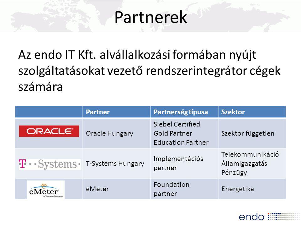Partnerek Az endo IT Kft. alvállalkozási formában nyújt szolgáltatásokat vezető rendszerintegrátor cégek számára PartnerPartnerség típusaSzektor Oracl