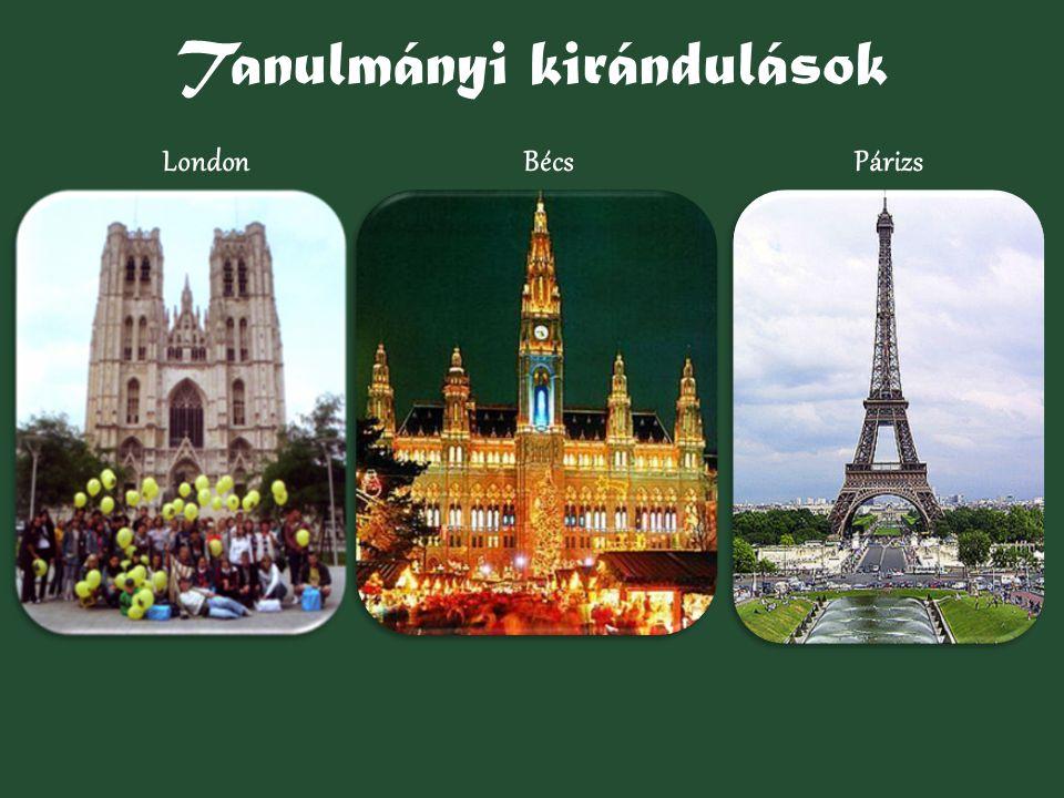 Tanulmányi kirándulások LondonBécsPárizs