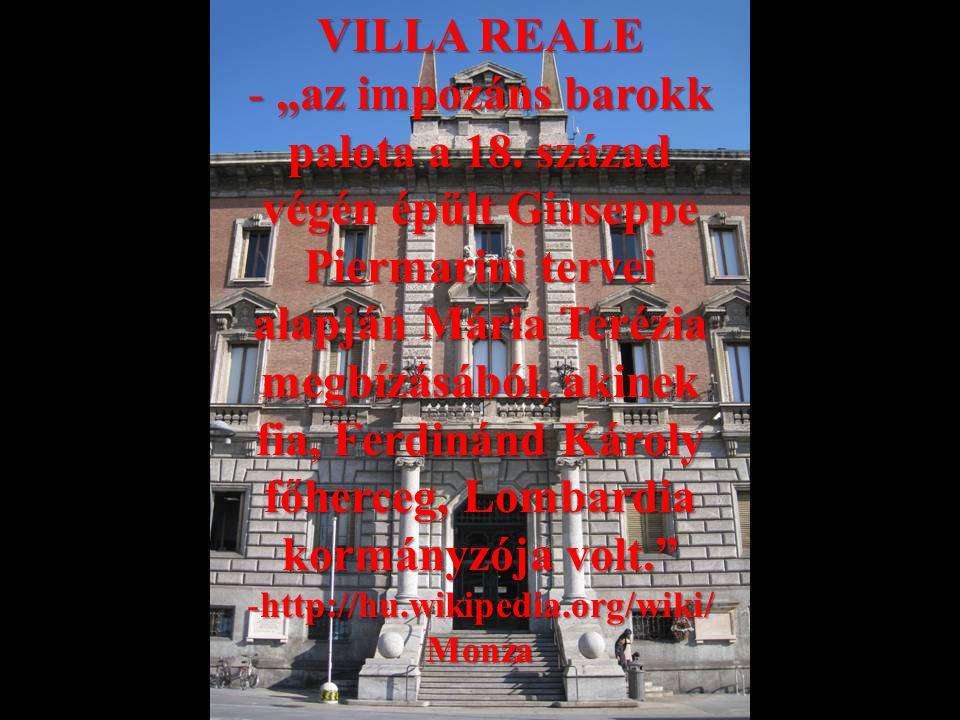 """VILLA REALE -""""az impozáns barokk palota a 18."""
