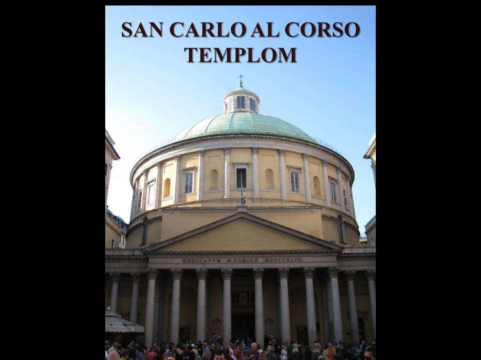 SAN CARLO AL CORSO TEMPLOM