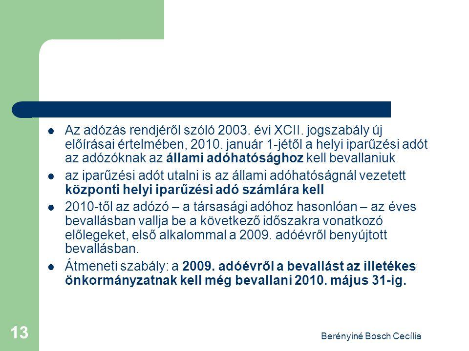 Berényiné Bosch Cecília 13 Az adózás rendjéről szóló 2003.