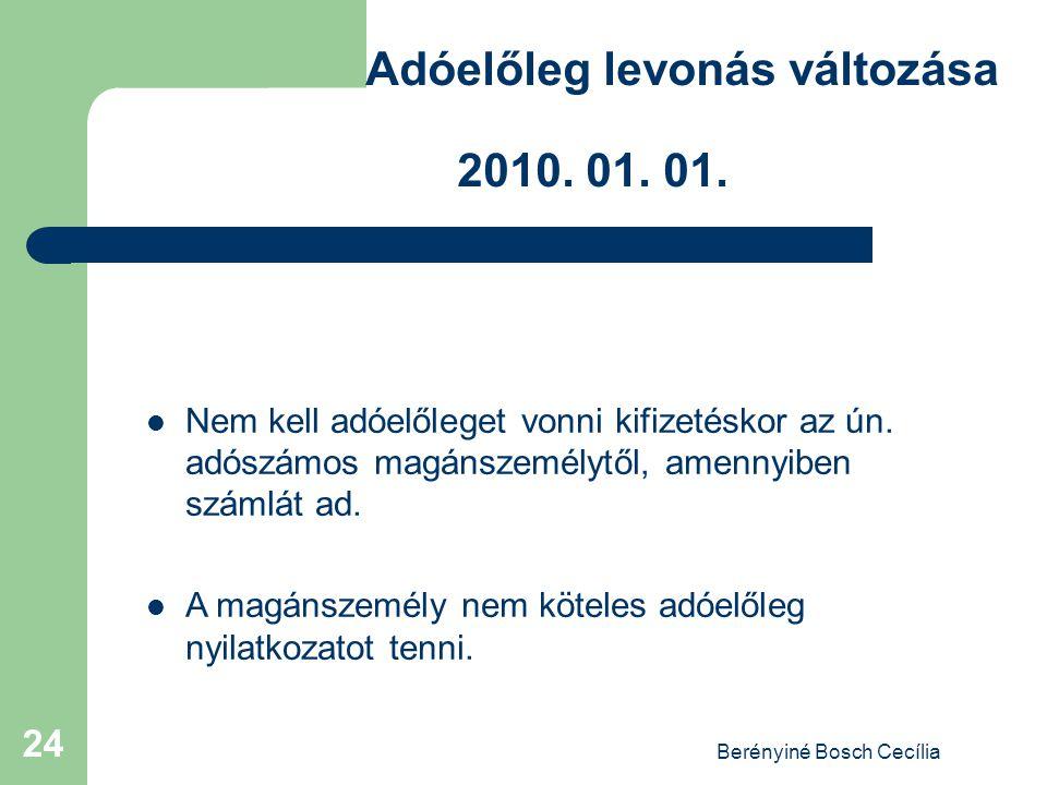 Berényiné Bosch Cecília 24 Adóelőleg levonás változása 2010.