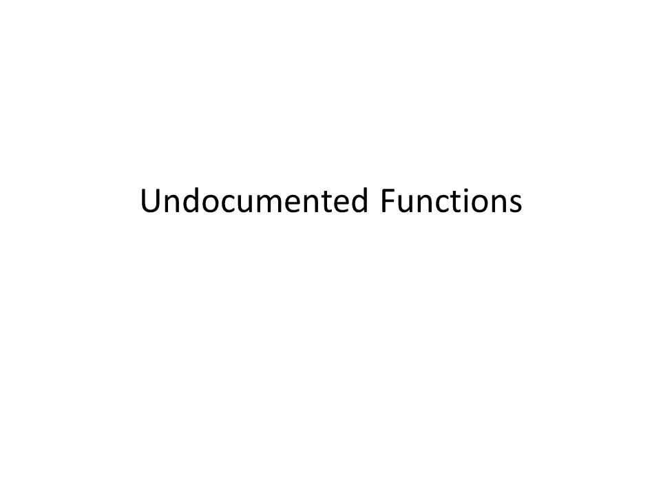 Undocumented Functions