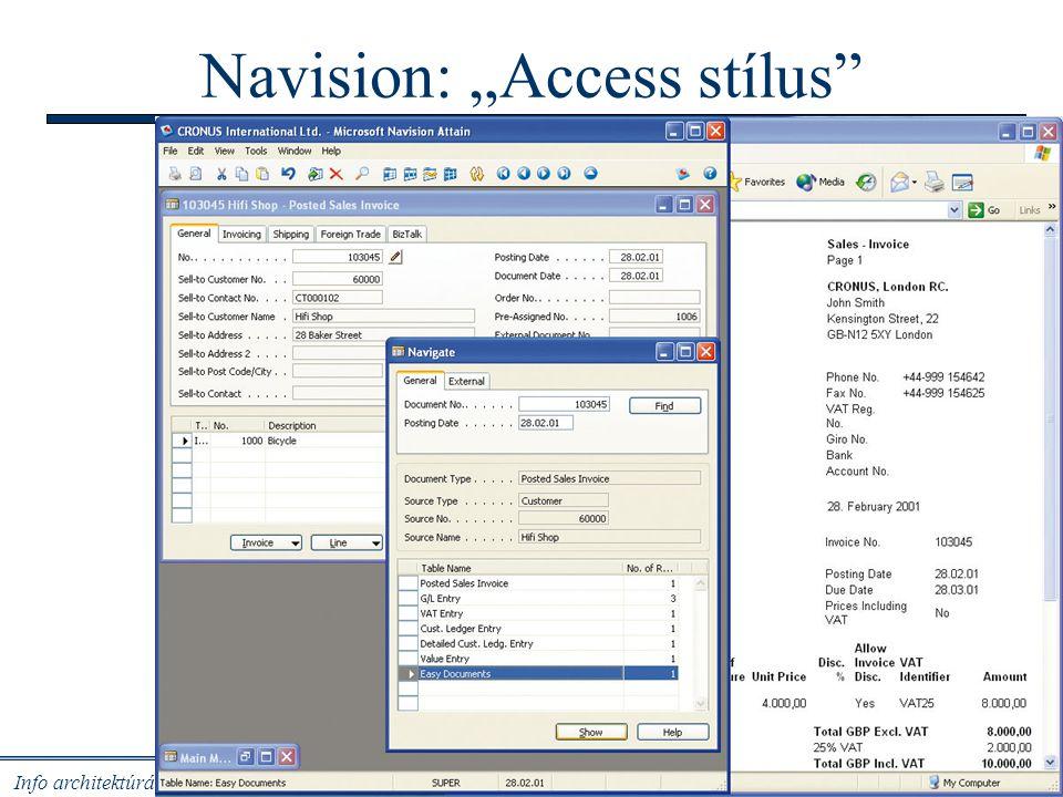 """Info architektúrák I. Dobay Péter, PTE KTK 23 /31 Navision: """"Access stílus"""