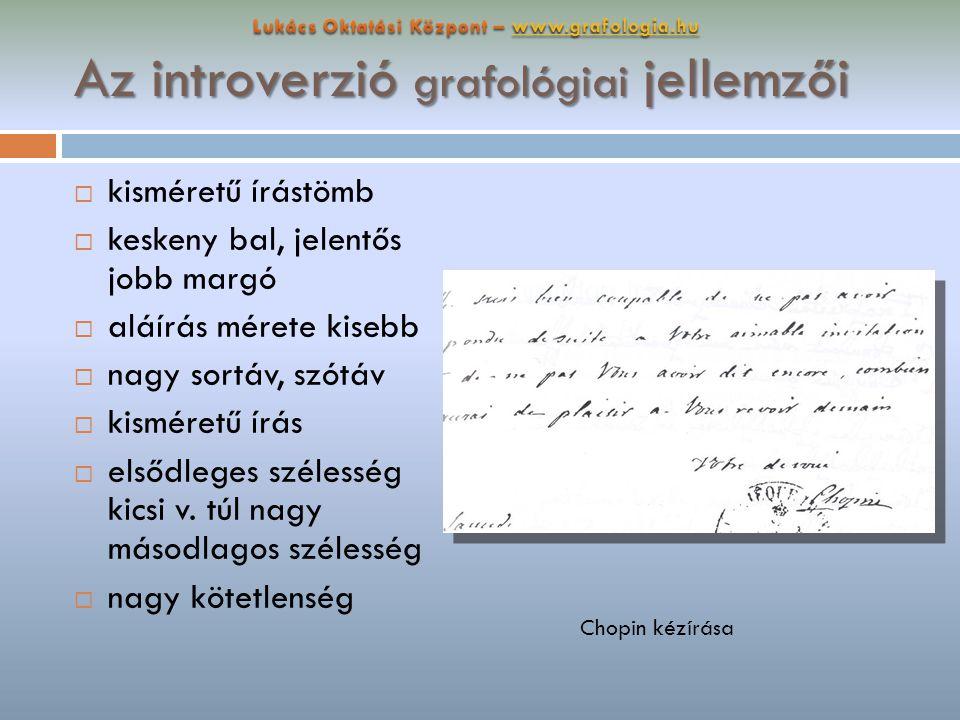 Az introverzió grafológiai jellemzői  árkád álló vagy balra dőlő  letört végvonal v.