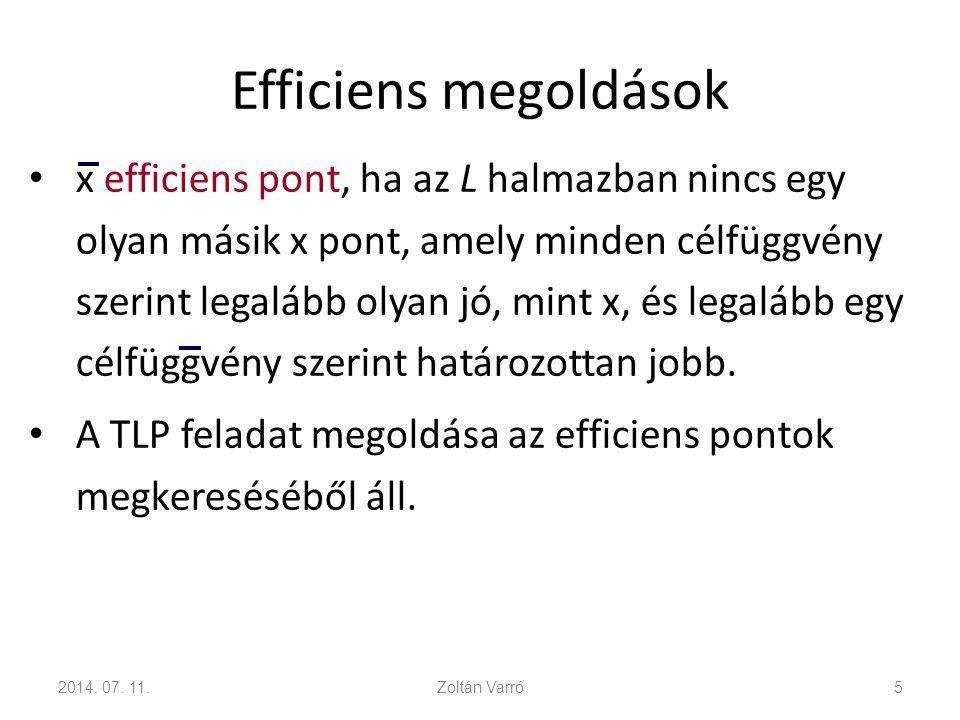 Lexikografikus módszer 1.Állítsunk elő egy lehetséges bázis-megoldást.