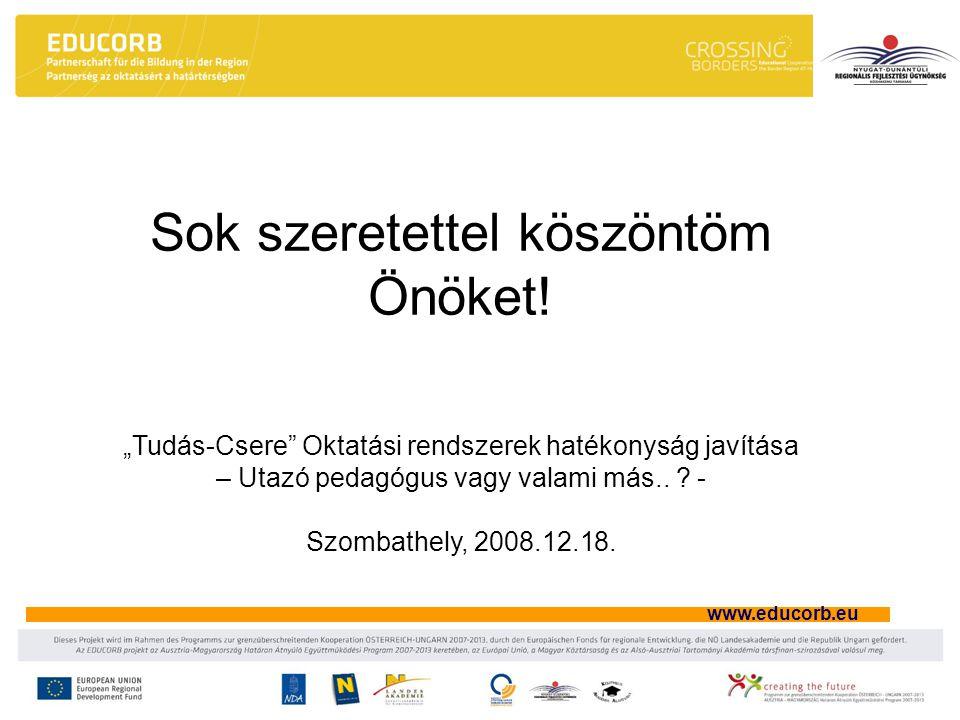 """www.educorb.eu Sok szeretettel köszöntöm Önöket! """"Tudás-Csere"""" Oktatási rendszerek hatékonyság javítása – Utazó pedagógus vagy valami más.. ? - Szomba"""