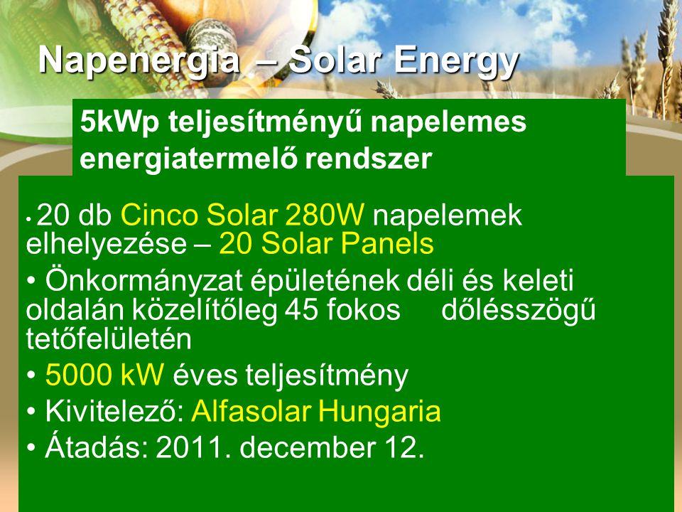 20 db Cinco Solar 280W napelemek elhelyezése – 20 Solar Panels Önkormányzat épületének déli és keleti oldalán közelítőleg 45 fokos dőlésszögű tetőfelü