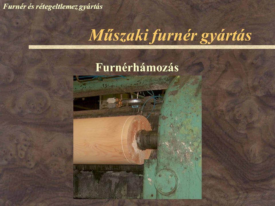 Furnér és rétegeltlemez gyártás Furnérhámozás Műszaki furnér gyártás