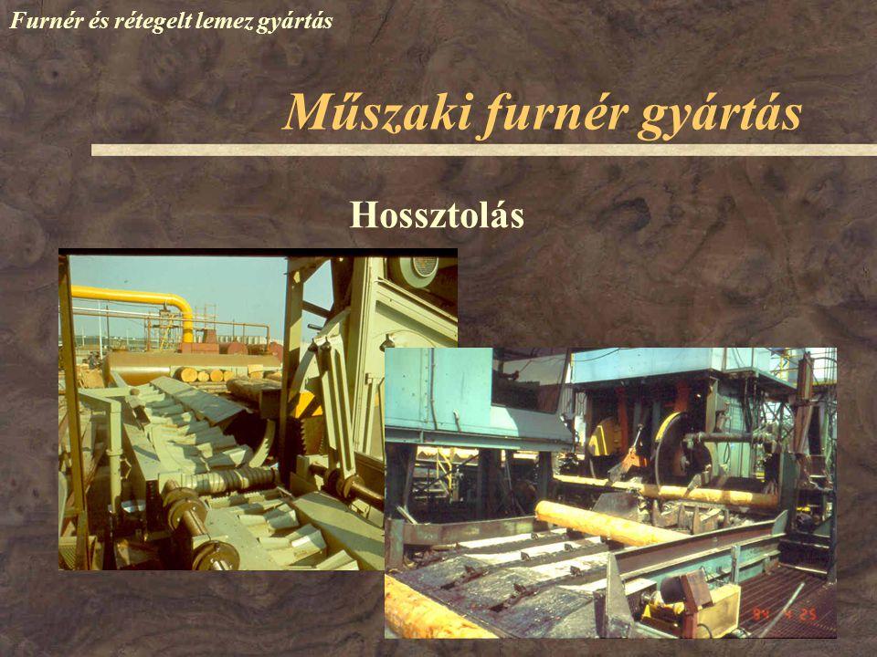 Műszaki furnér gyártás Furnér és rétegelt lemez gyártás Hossztolás