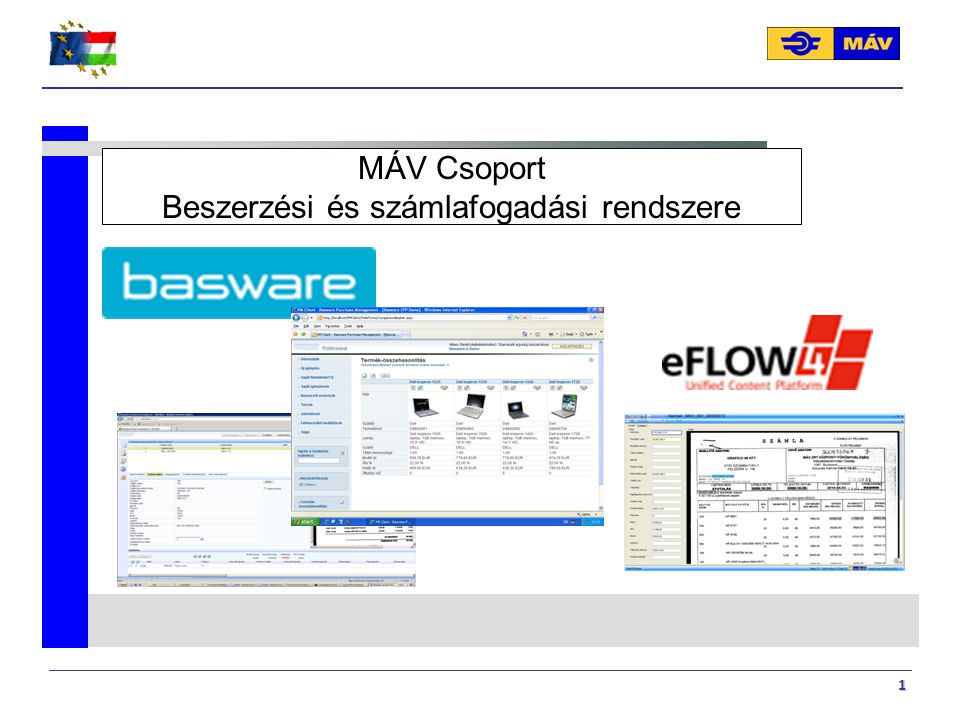 1 MÁV Csoport Beszerzési és számlafogadási rendszere