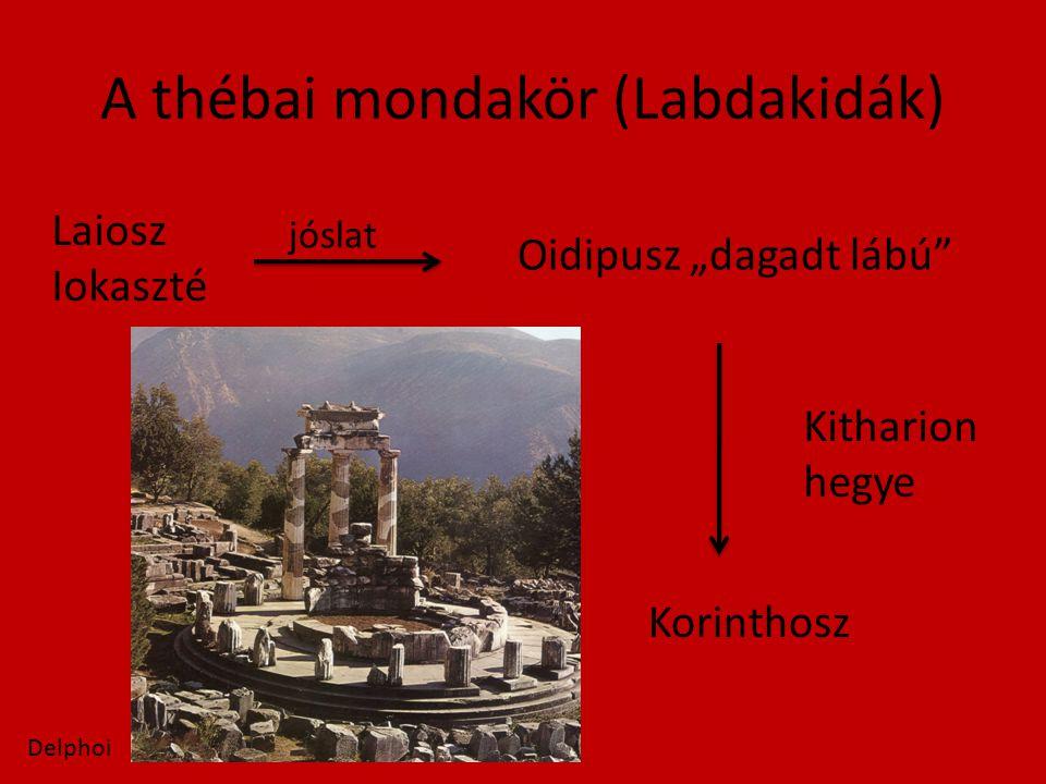"""A thébai mondakör (Labdakidák) Laiosz Iokaszté Oidipusz """"dagadt lábú Kitharion hegye Korinthosz jóslat Delphoi"""