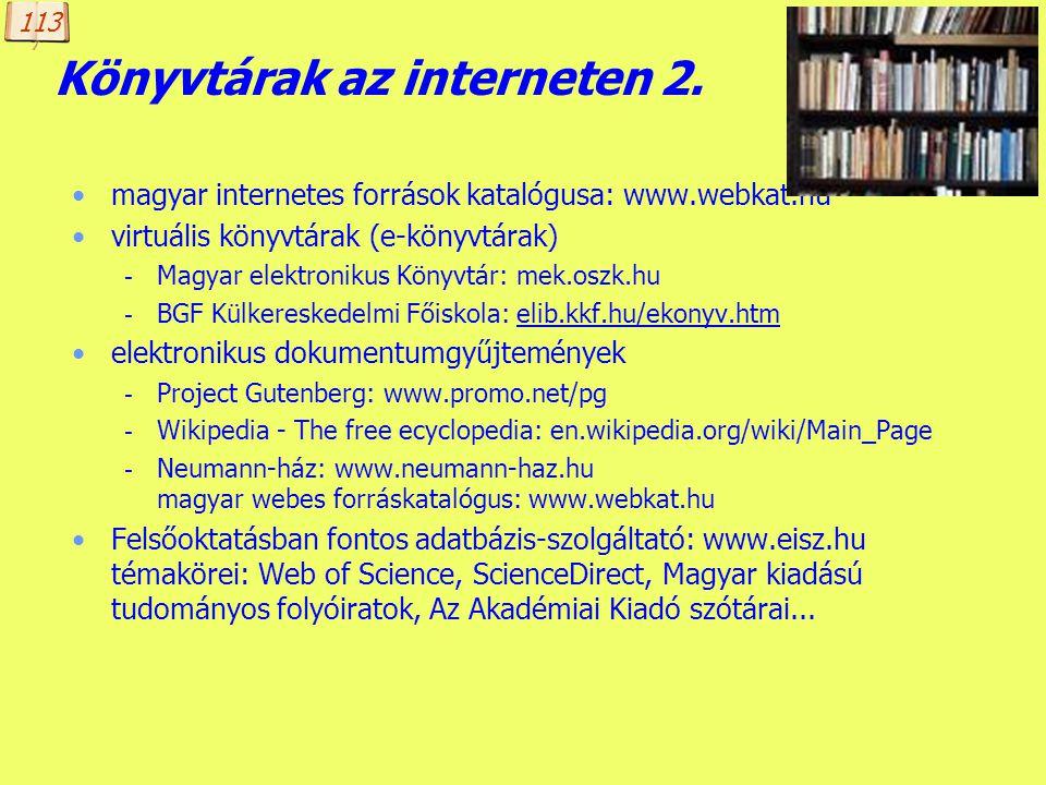 Készítette: B. László Könyvtárak az interneten 1. általános könyvtári információ – HUNOPAC www.mek.iif.hu/porta/virtual/magyar/opac.htm hagyományos kö