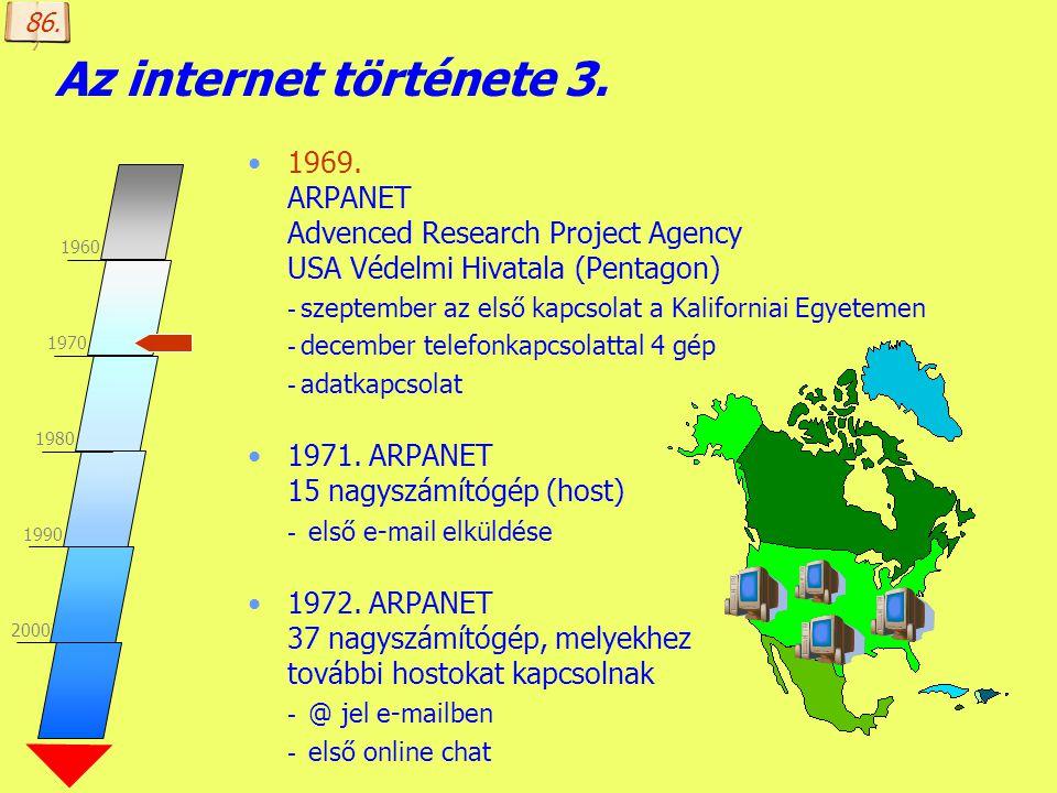 Készítette: B. László Az internet története 2. 1960-as évek A hálózatokkal szemben megfogalmazott elvárások - (telefon)központoktól mentes legyen, - a