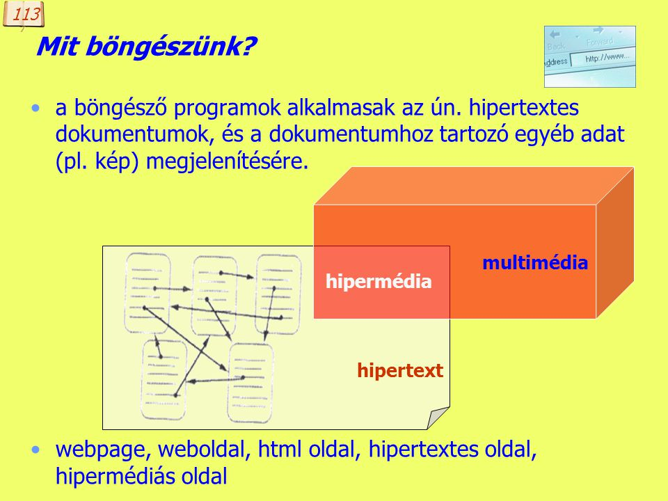 Készítette: B. László A böngészés protokollja HTTP HyperText Transfer Protocol hipertext átviteli szabvány Szerver-kliens kommunikációs szabvány a vil