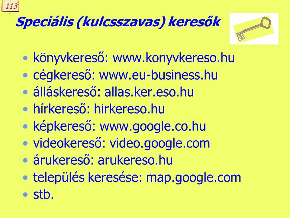 Készítette: B. László Metakeresők (www.ariadnet.hu) több kulcsszavas kereső adatbázisában kereshetünk egyszerre külföldi: Copernic, Metacrawler, Dogpi