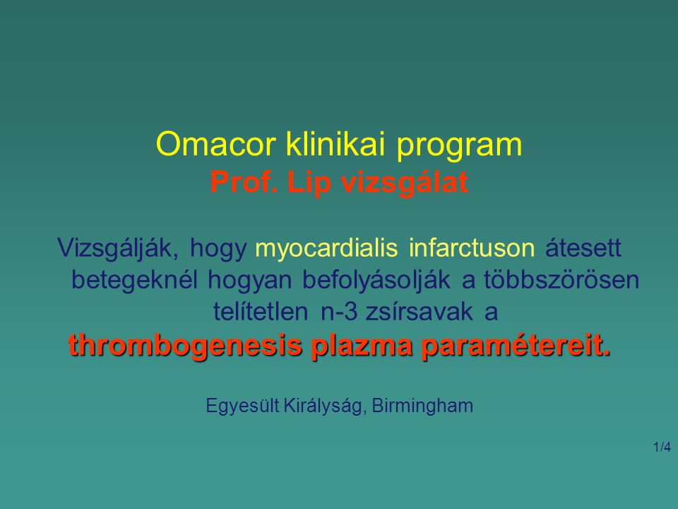 Omacor klinikai program Prof.