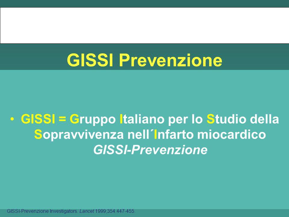 GISSI Prevenzione vizsgálat GISSI = Gruppo Italiano per lo Studio della Sopravvivenza nell´Infarto miocardico GISSI-Prevenzione GISSI-Prevenzione Investigators.