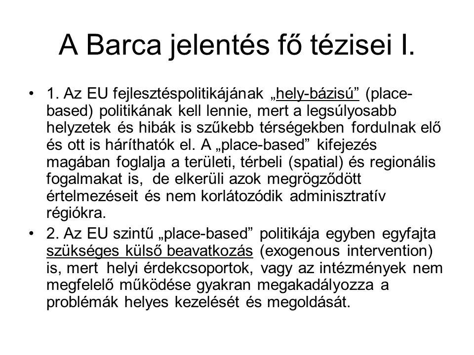 A Barca jelentés fő tézisei I.1.