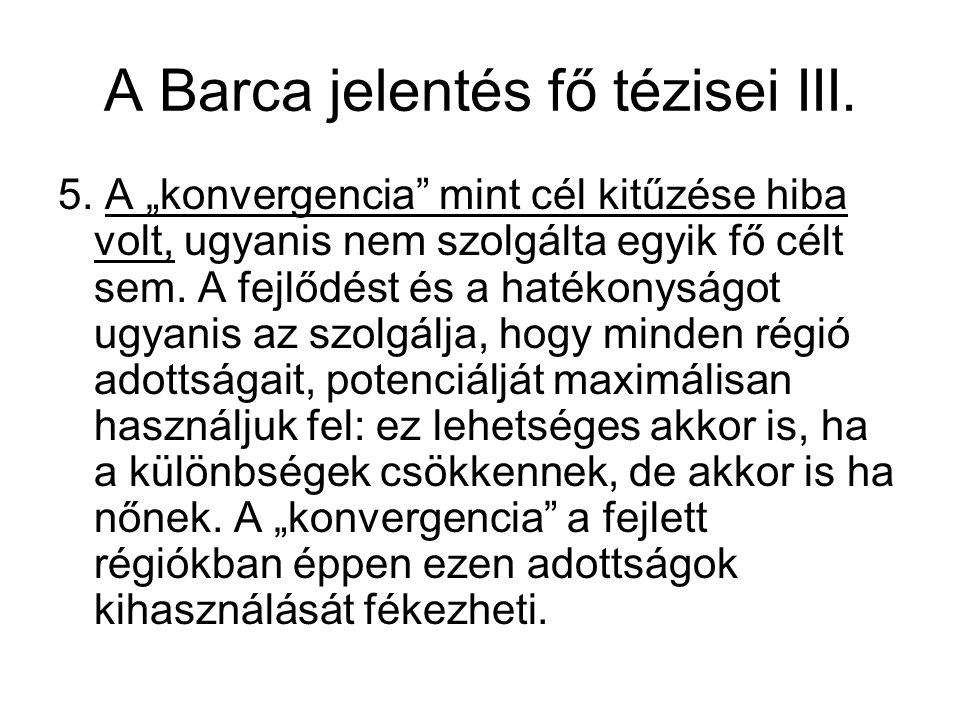 A Barca jelentés fő tézisei III.5.