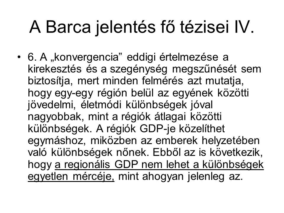 A Barca jelentés fő tézisei IV.6.