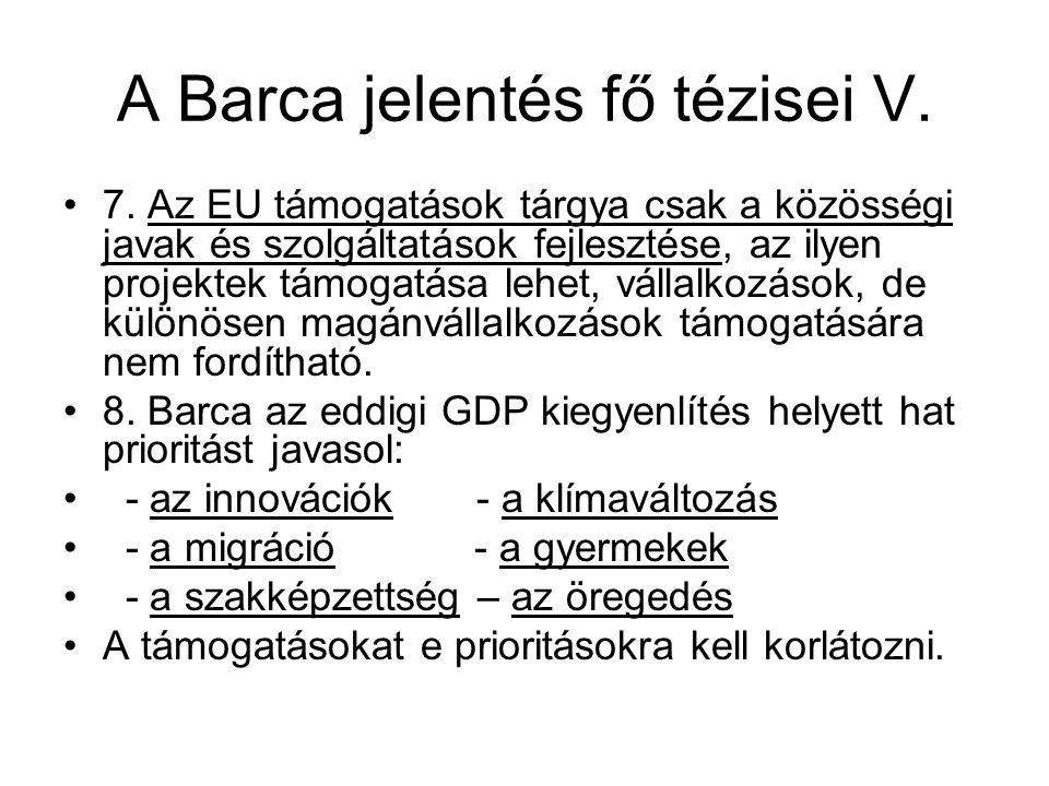 A Barca jelentés fő tézisei V.7.
