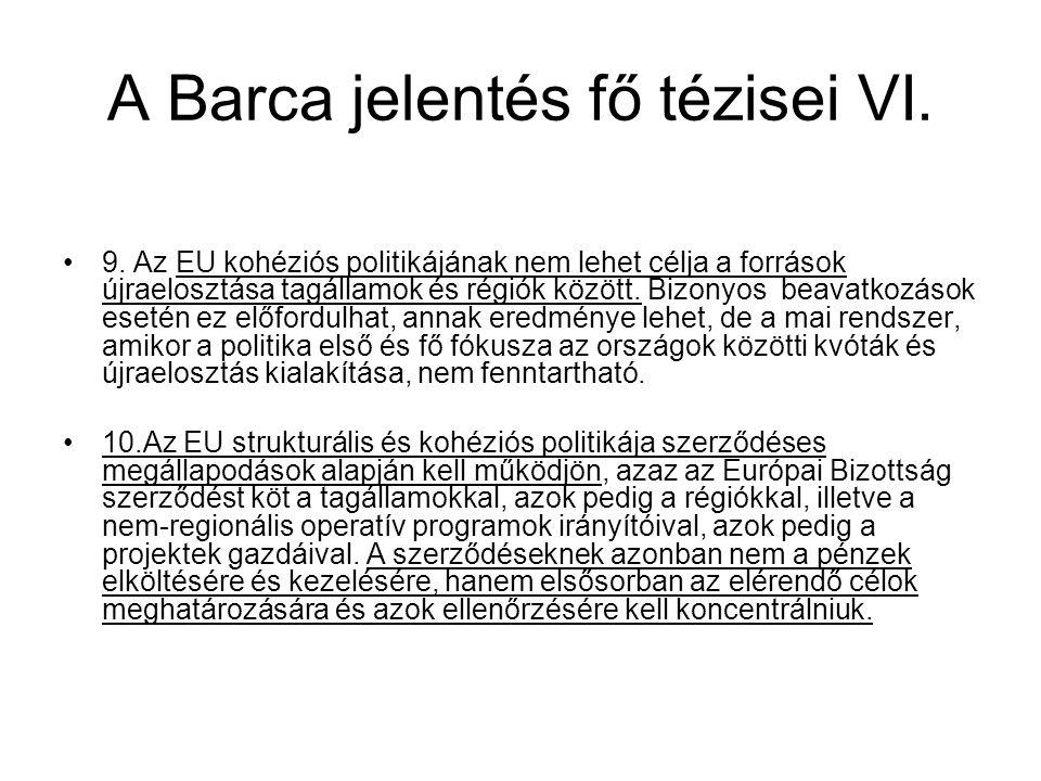 A Barca jelentés fő tézisei VI.9.