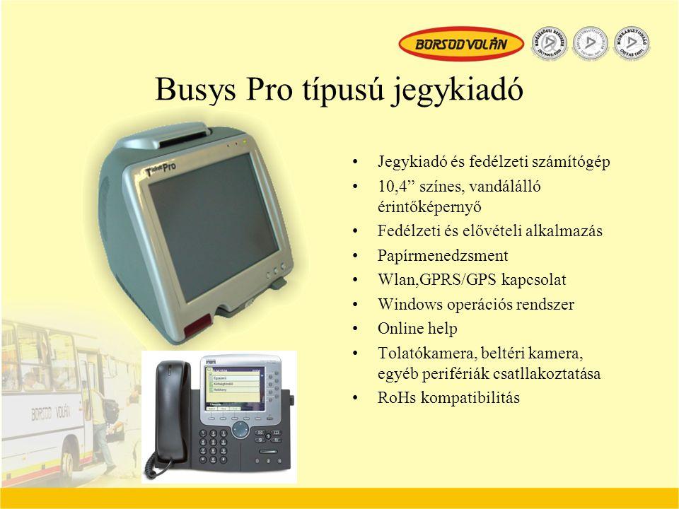 """Busys Pro típusú jegykiadó Jegykiadó és fedélzeti számítógép 10,4"""" színes, vandálálló érintőképernyő Fedélzeti és elővételi alkalmazás Papírmenedzsmen"""