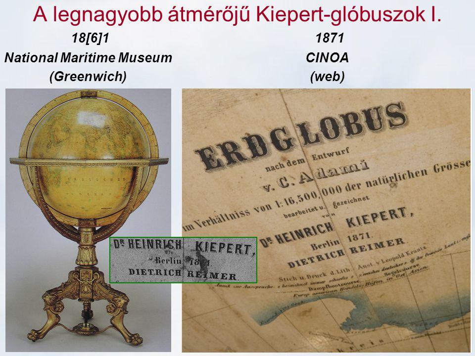 A legnagyobb átmérőjű Kiepert-glóbuszok I. 18[6]1 National Maritime Museum (Greenwich) 1871 CINOA (web)