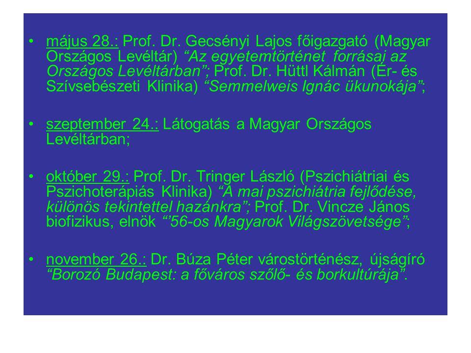 május 28.: Prof.Dr.