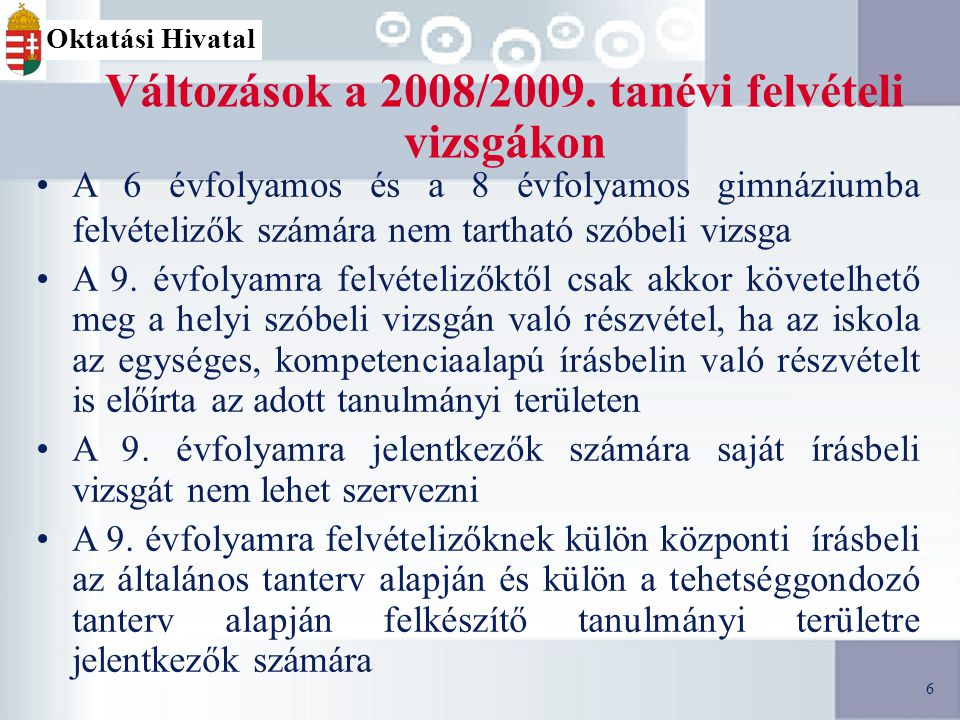 6 Változások a 2008/2009.