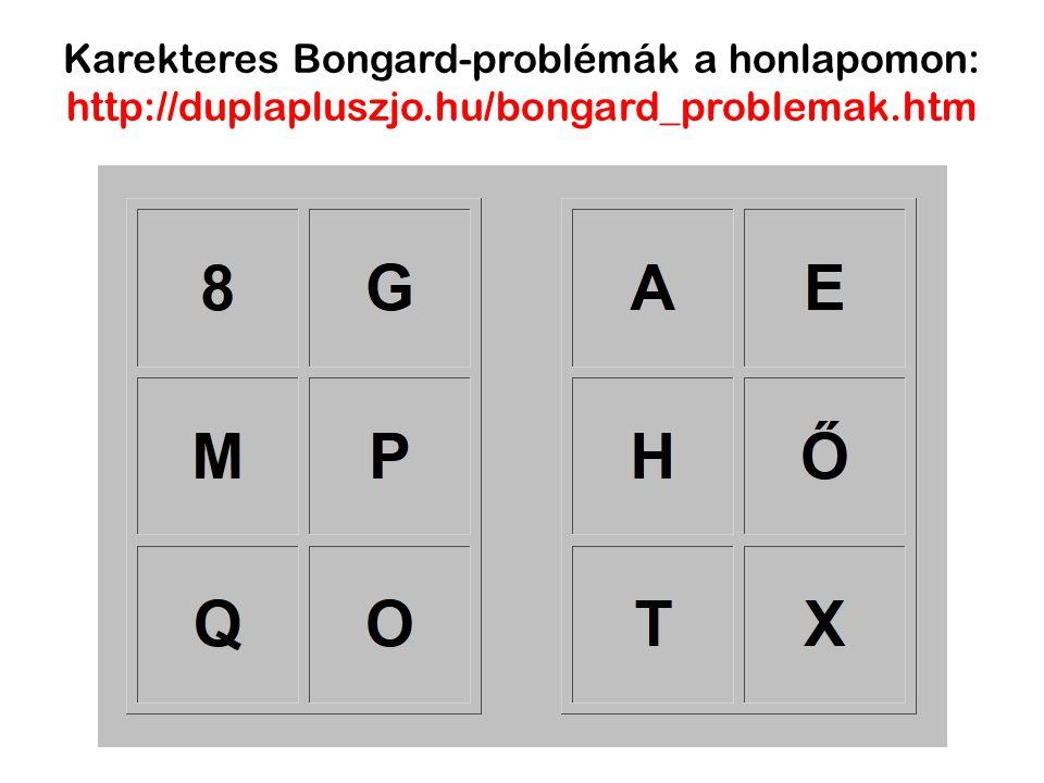 Karekteres Bongard-problémák a honlapomon: http://duplapluszjo.hu/bongard_problemak.htm