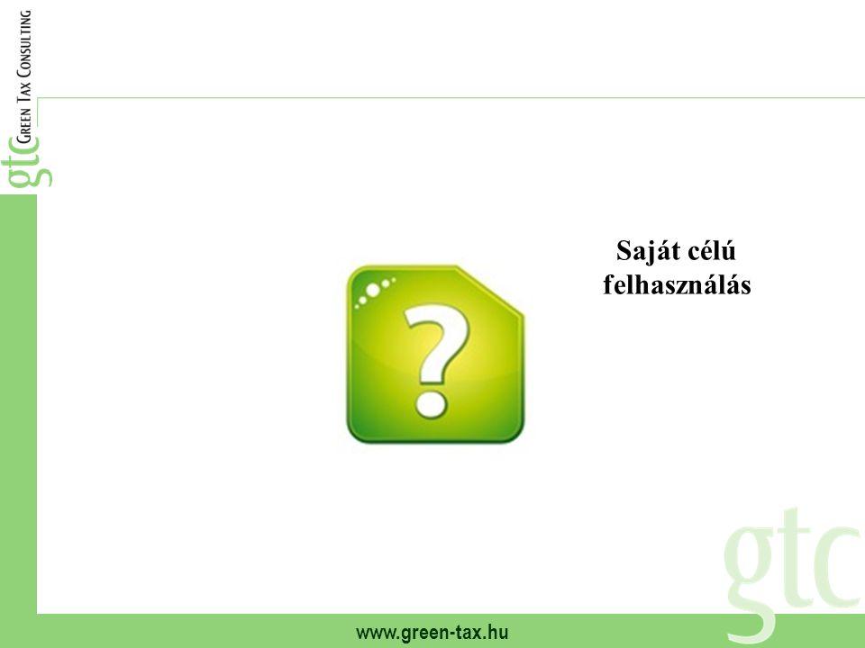 www.green-tax.hu Saját célú felhasználás