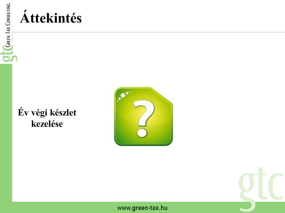 www.green-tax.hu Áttekintés Év végi készlet kezelése