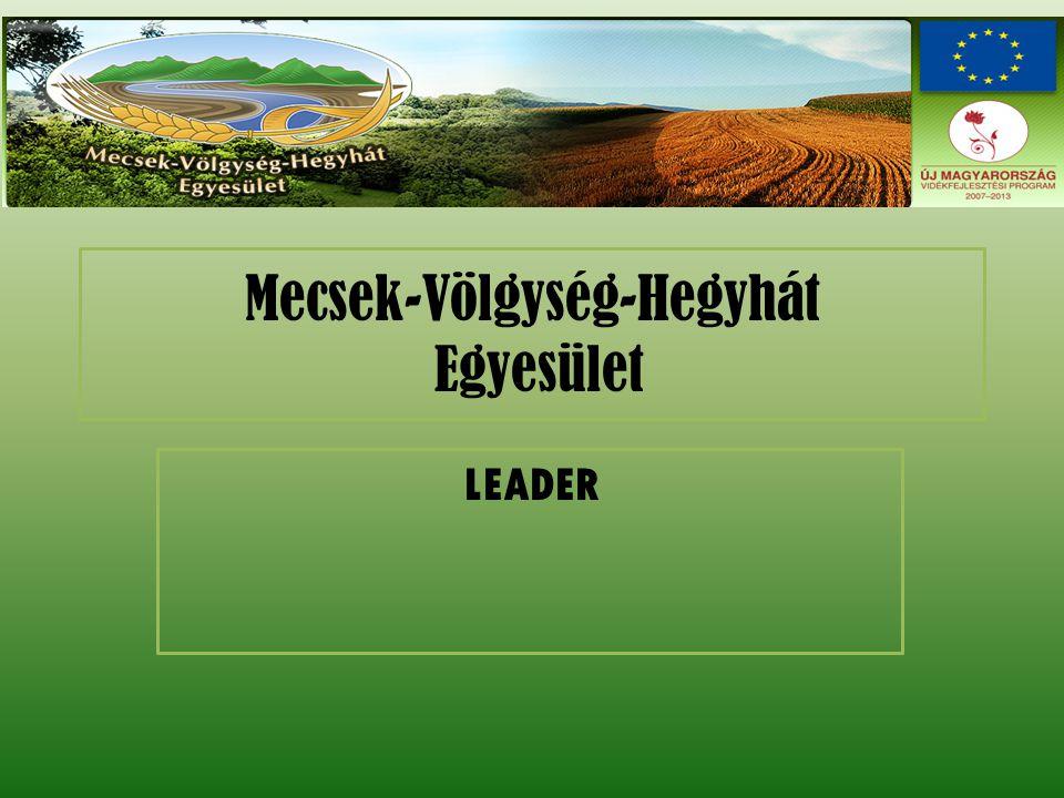 Mecsek-Völgység-Hegyhát Egyesület LEADER