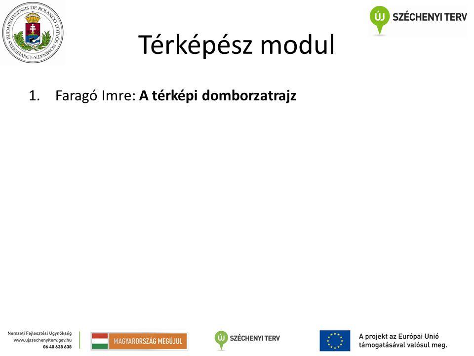 Térképész modul 1.Faragó Imre: A térképi domborzatrajz
