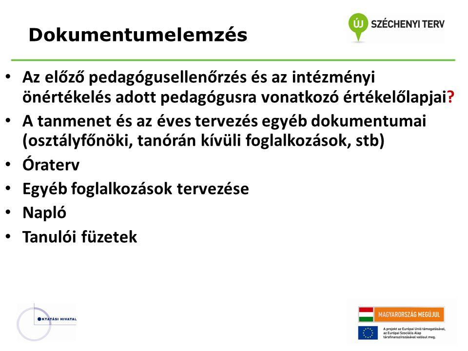 Az előző pedagógusellenőrzés és az intézményi önértékelés adott pedagógusra vonatkozó értékelőlapjai.