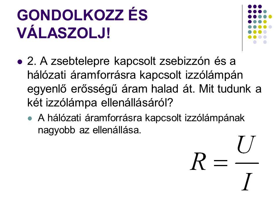 GONDOLKOZZ ÉS VÁLASZOLJ.3.