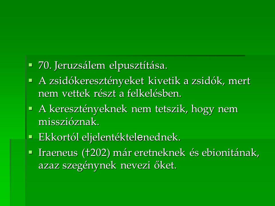  70.Jeruzsálem elpusztítása.