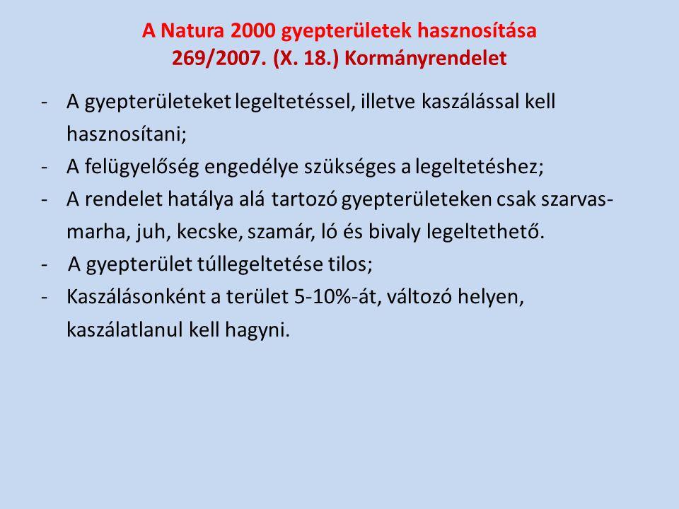 A Natura 2000 gyepterületek hasznosítása 269/2007.