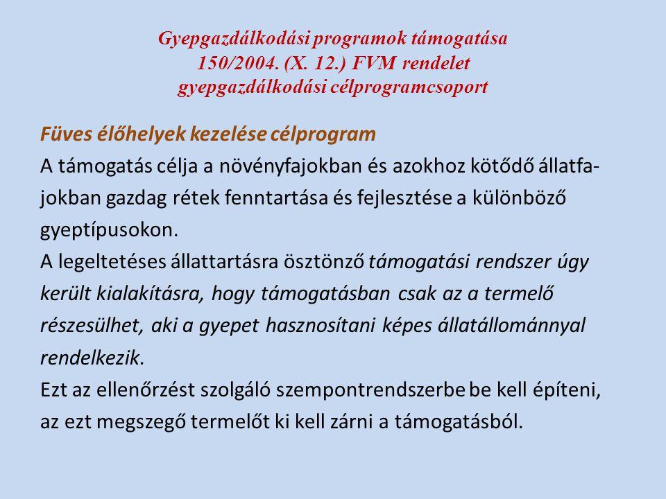 Gyepgazdálkodási programok támogatása 150/2004.(X.