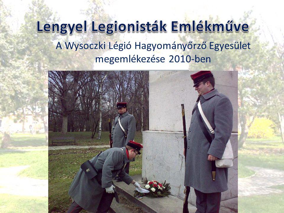 A Wysoczki Légió Hagyományőrző Egyesület megemlékezése 2010-ben