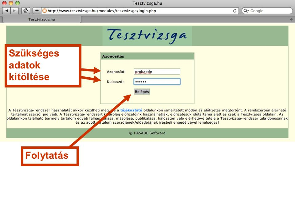 Tesztvizsga.hu HA5ABE*Connect Bt. & Troll-Info Bt. Minden jog fenntartva Köszönettel, a csapata
