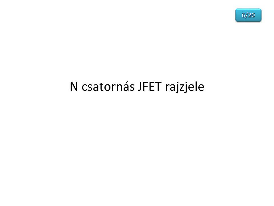 N csatornás JFET rajzjele